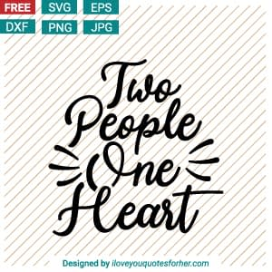 Two People One Heart Cut Files SVG