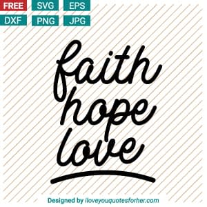 Faith Hope Love SVG Cut Files
