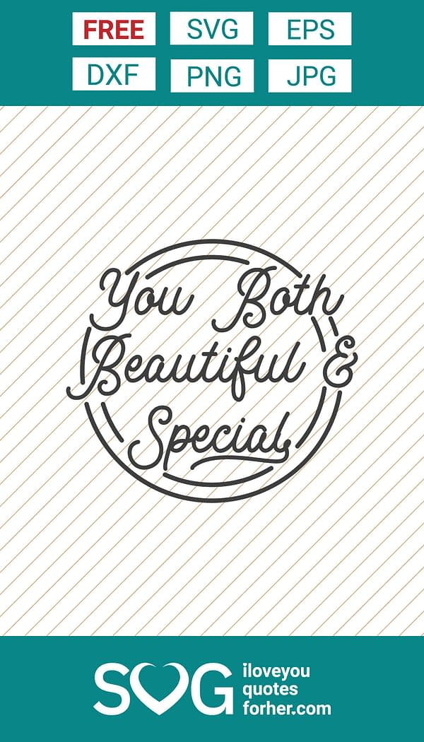 You Both, Beautiful & Special SVG Cut Files
