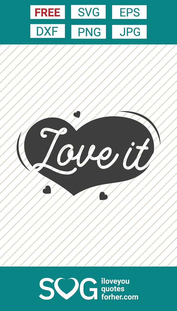 Love it with Love Shape SVG Cut Files