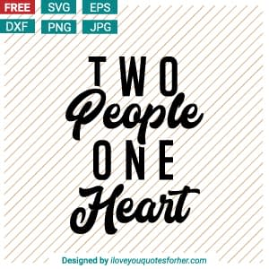Two People One Heart SVG Cut Files