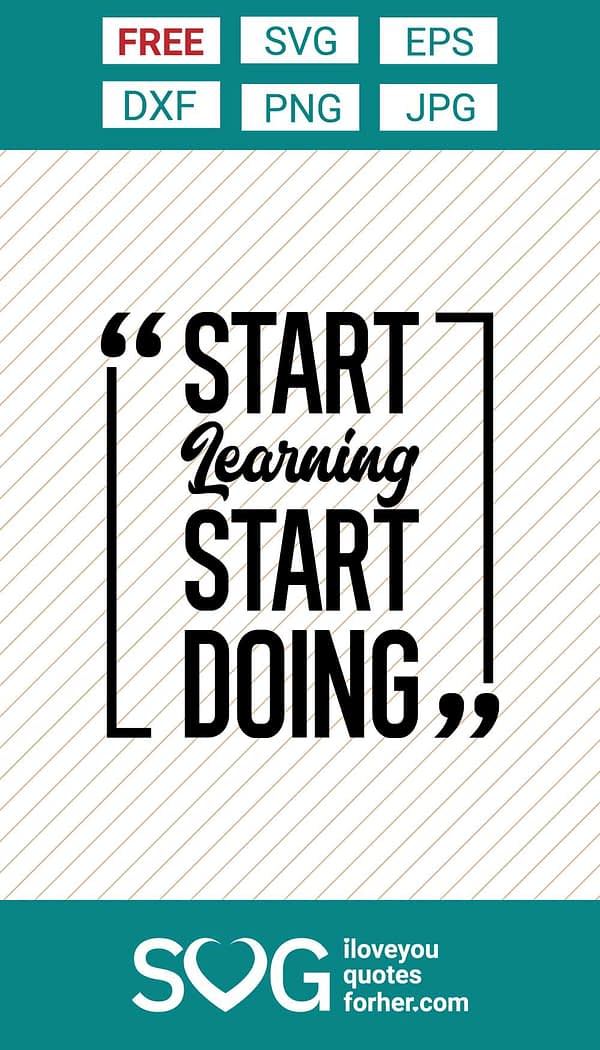 Start Learning Start Doing SVG Cut Files