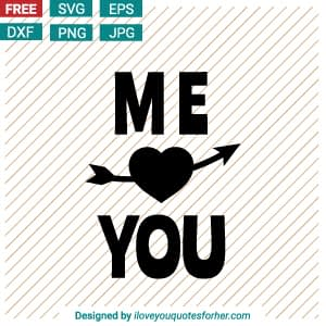 Me Love You SVG Cut Files Free Download for Crafting!