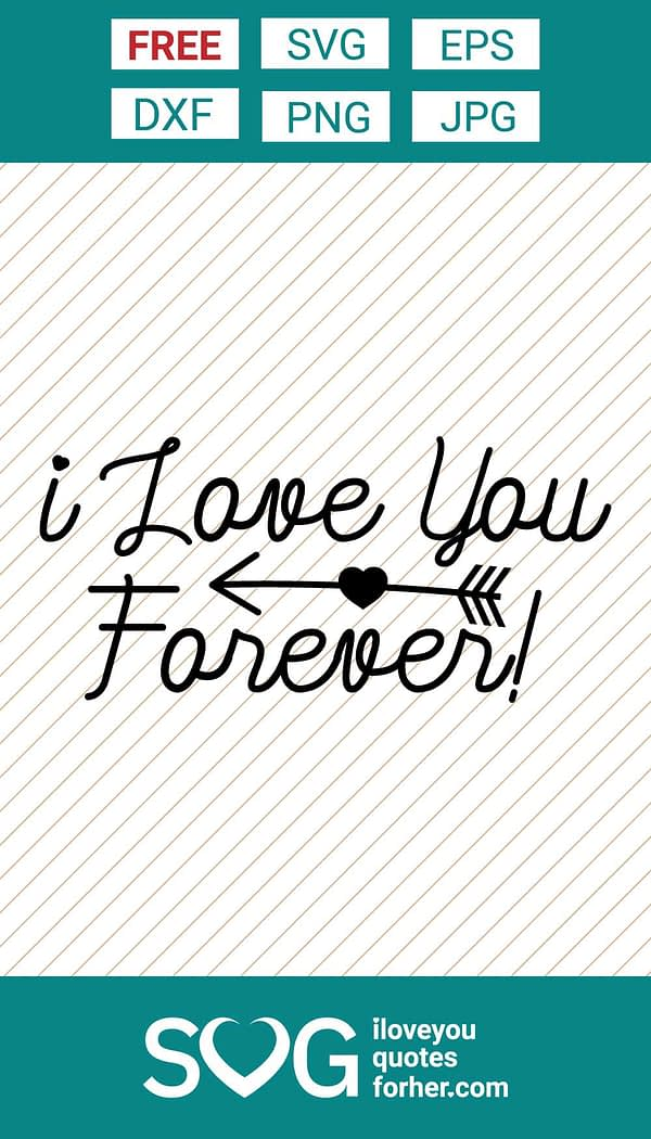 I Love You Forever SVG Cut Files