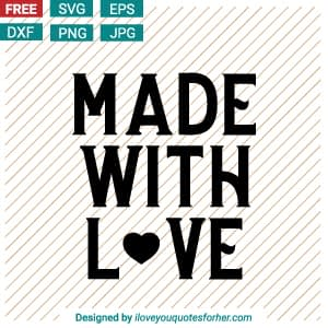 Made with Love SVG Cut Files