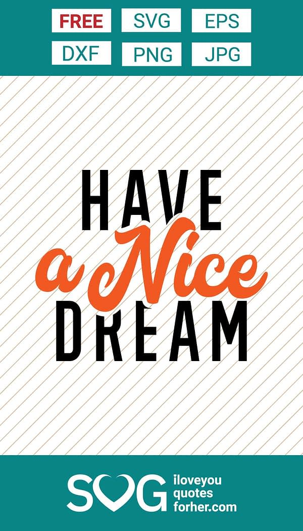 Have a Nice Dream SVG Cut Files