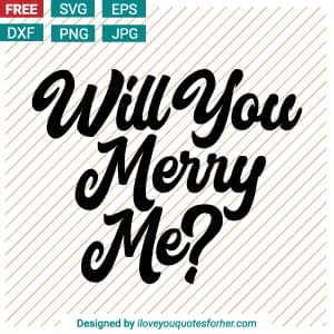Will You Merry Me SVG Cut Files