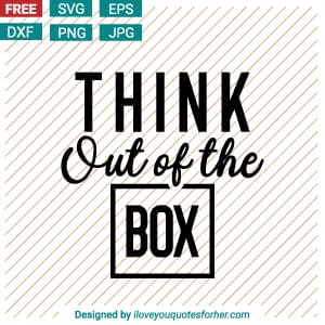 Think Out of the Box SVG Cut Files