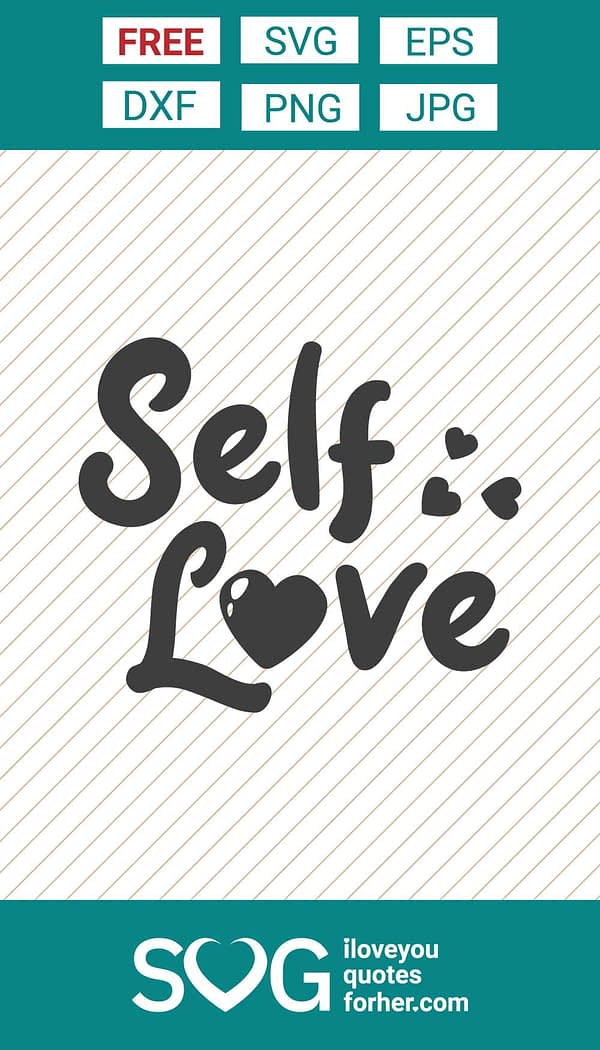 Self Love Typography SVG Cut Files