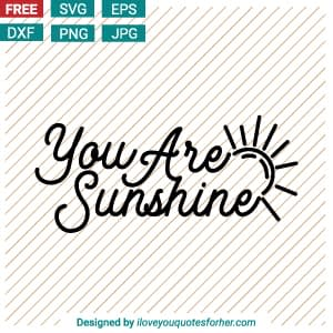 You are Sunshine SVG Cut Files