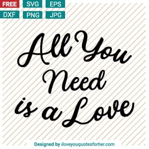 love quotes svg, love svg, love svg free, love svg files, i love svg, love heart svg, free love svg, i love you svg, love free svg,